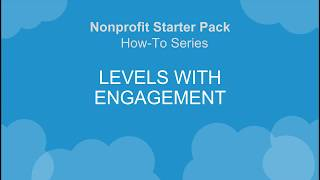 NPSP How-To Series: Levels with Engagement Plans