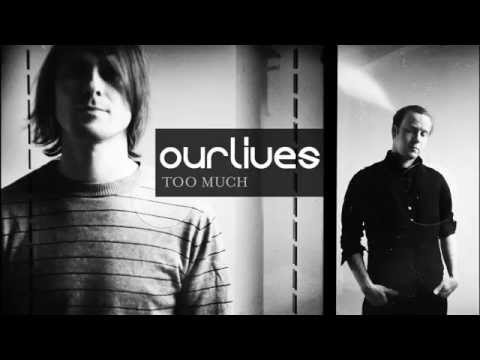 Клип Ourlives - Too Much