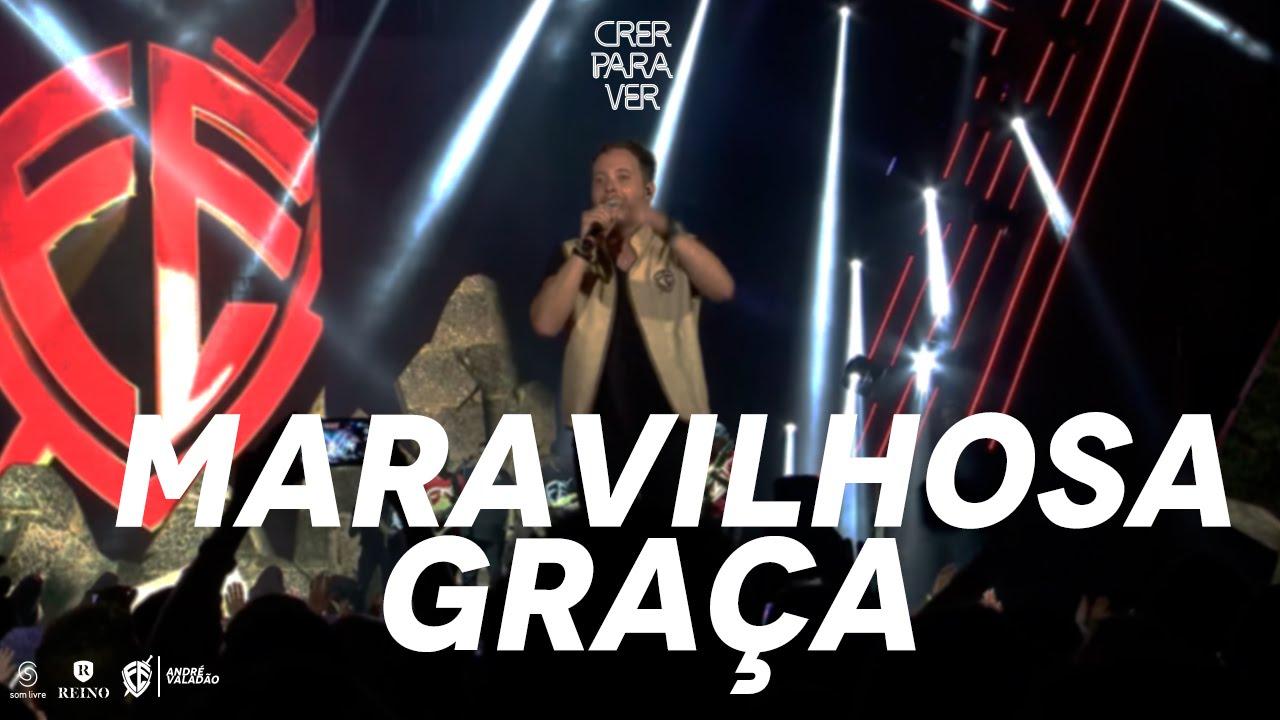 Andre Valadão Maravilhosa Graça Dvd Crer Para Ver Youtube
