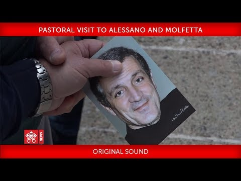 Pope Francis - Pastoral Visit to Alessano and Molfetta 2018-04-20