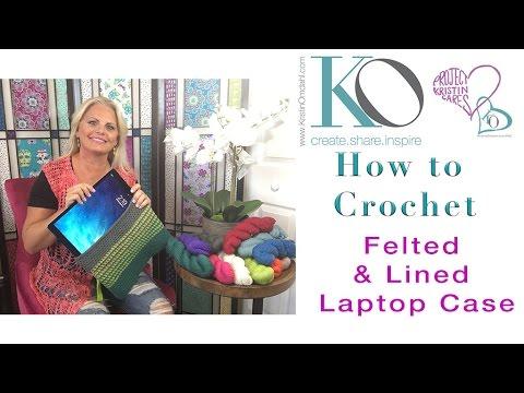 How to Make Felted Lined Laptop Case Crochet Easy Beginner Crochet Project