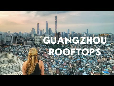 Exploring Rooftops in Guangzhou