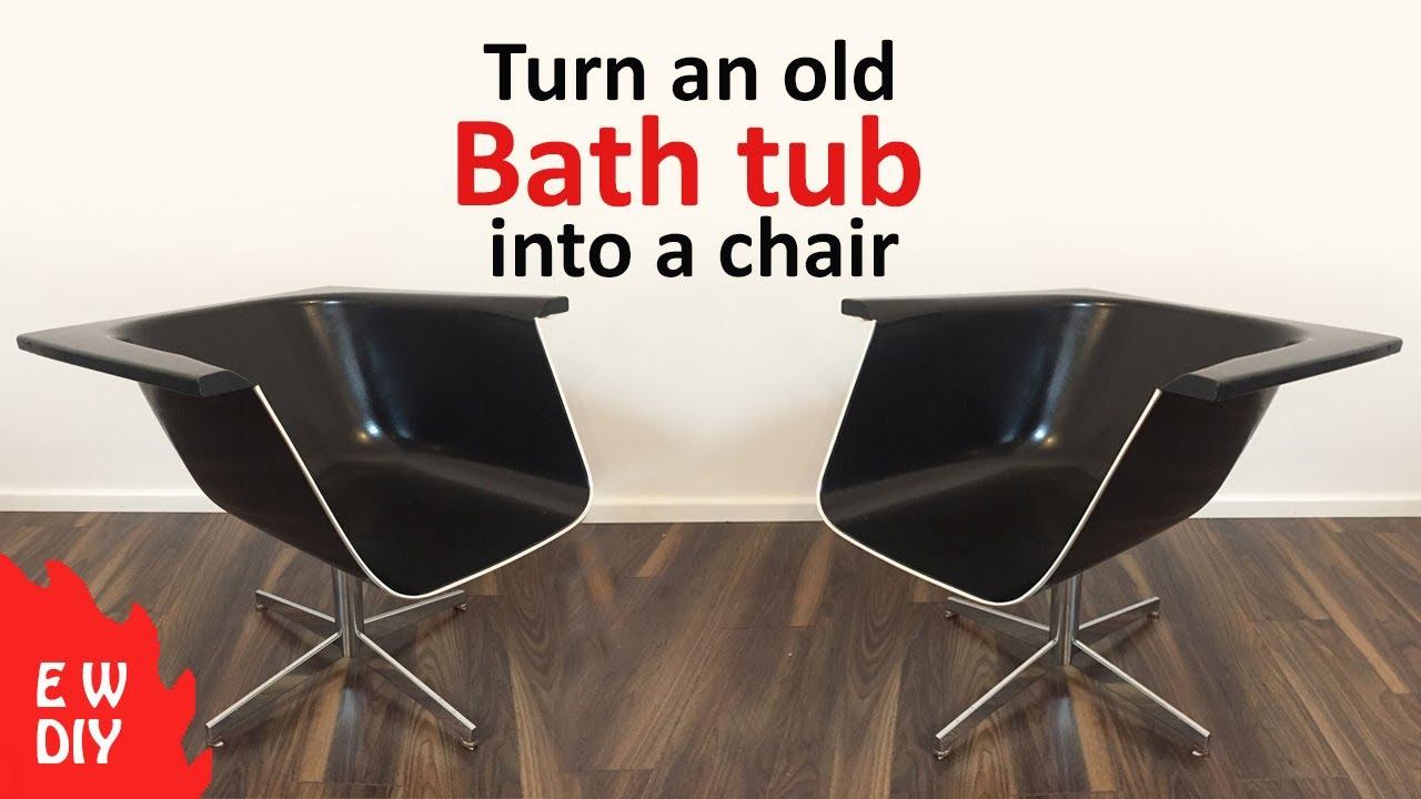 Turn an old bath tub into a chair. - YouTube