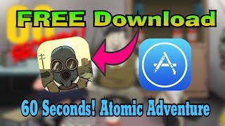Get 60 Seconds! Atomic Adventure Free From App Store Without Jailbreak/PC iOS 10-10.2.1