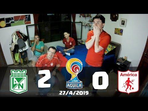 Atletico Nacional 2 vs America de Cali 0 | Reacciones | Liga Aguila 2019