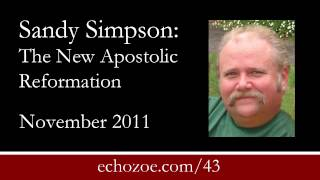 Sandy Simpson: The New Apostolic Reformation