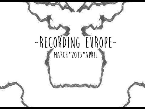 Recording Europe - The Movie