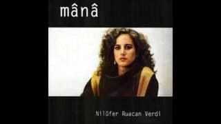 Mânâ - Nilüfer Verdi