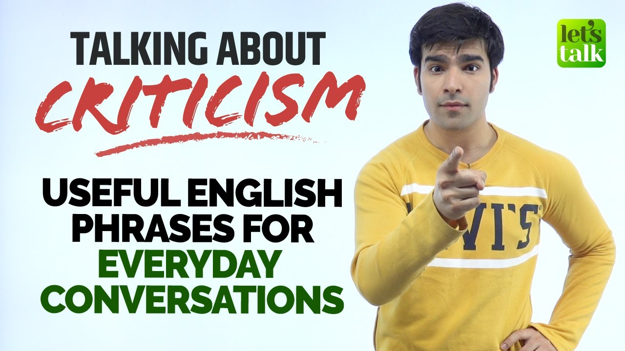 English Phrases For Everyday Conversations | Talking About Criticism In English | Hridhaan