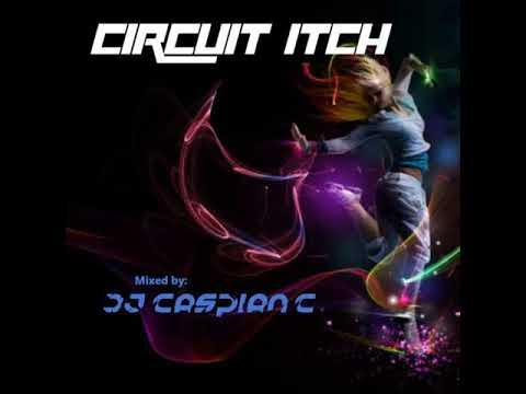 Circuit Itch- Power Mix - DJ Caspian C - Workout - gym - running music