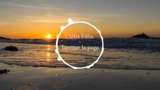 Clélia Félix - Tourner la page