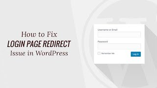How to Fix WordPress Login Page Refreshing and Redirecting Issue