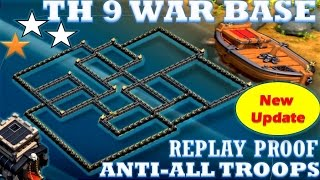 CLASH OF CLANS NEW UPDATE SPECIAL TOWN HALL 9 (TH 9) WAR BASE || ANTI 2 STARS REPLAY PROOF