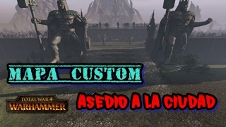 Скачать Asedio A La Ciudad CUSTOM MAP Total War Warhammer Gameplay En Español Con Guanagame