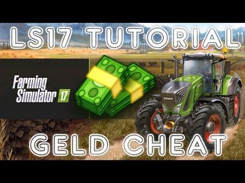 Ls17 Geld Cheat Unendlich Geld Im Landwirtschafts Simulator 2017