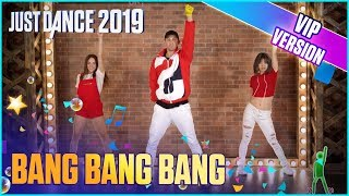 Just Dance 2019: Bang Bang Bang (VIP Alternate) | Matt Steffanina Gameplay [US]
