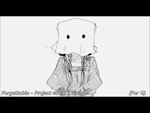 (Nightcore) Forgettable - Project 46 (ft. Olivia)