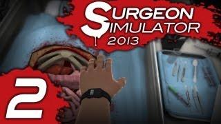 Прохождение Surgeon Simulator 2013 Часть 2 Операционная Трансплантация почек