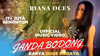 Video Riana Oces - Janda Bodong (Official Video Clip) download MP3, 3GP, MP4, WEBM, AVI, FLV Oktober 2017