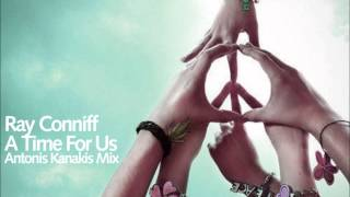 Ray Conniff - A Time For Us (Antonis Kanakis Mix)