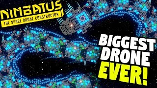 BIGGEST DRONE EVER MADE! - Nimbatus Giant Dragon Drone | Nimbatus Drone Creator Gameplay
