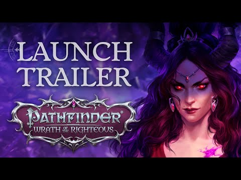 Launch Trailer | Pathfinder: Wrath of the Righteous