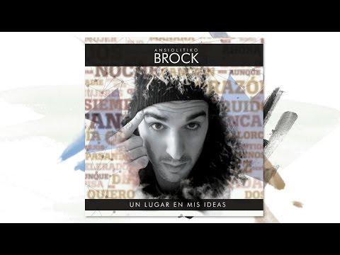 Descargar MP3 9 - SIN TI (feat AContratiempo) [UN LUGAR EN MIS IDEAS] - Brock Ansiolitiko