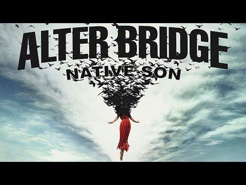 Alter Bridge - Native Son Lyrics