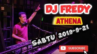 Download lagu DJ FREDY ATHENA SABTU 2019 9 21 MP3