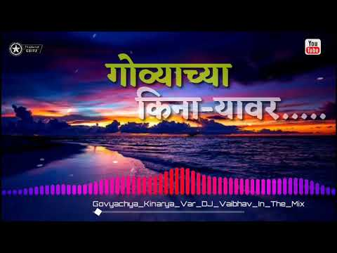 GOVYACHYA KINARYA VR SONG | DJ VHAIBHAV IN THA MIX | NEW AGRI KOLI SONG 2018