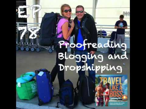 Ep 78 - George & Jackie Travel the World Proof Reading, Dropshipping and Blogging about Autism