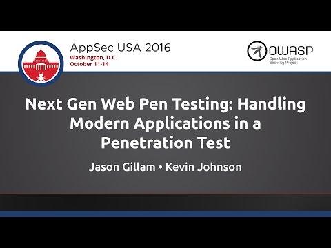 Kevin Johnson & Jason Gillam - Next Gen Web Pen Testing - AppSecUSA 2016