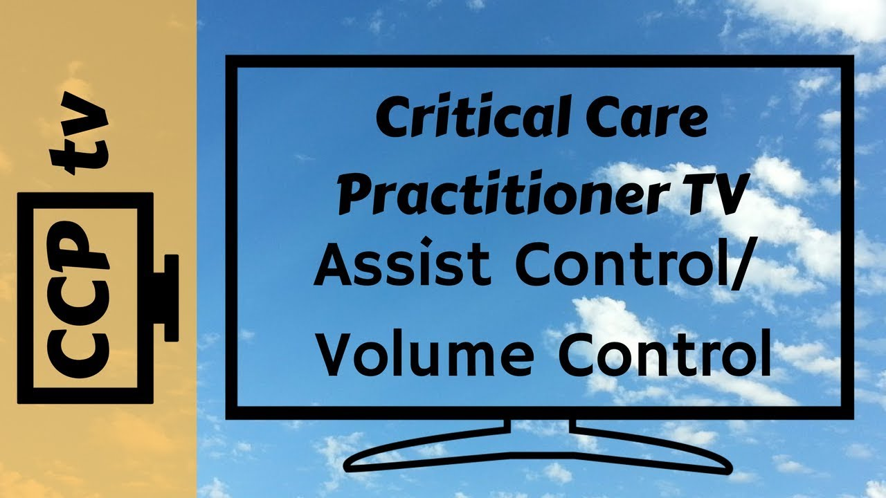 assist control volume control ventilation youtube