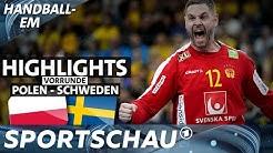 Nervenspiel! Schweden nach Sieg gegen Polen in der Hauptrunde | Handball-EM | Sportschau