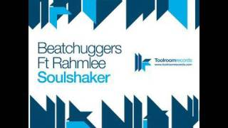 Beatchuggers feat. Rahmlee - Soulshaker - ATFC M8 Remix