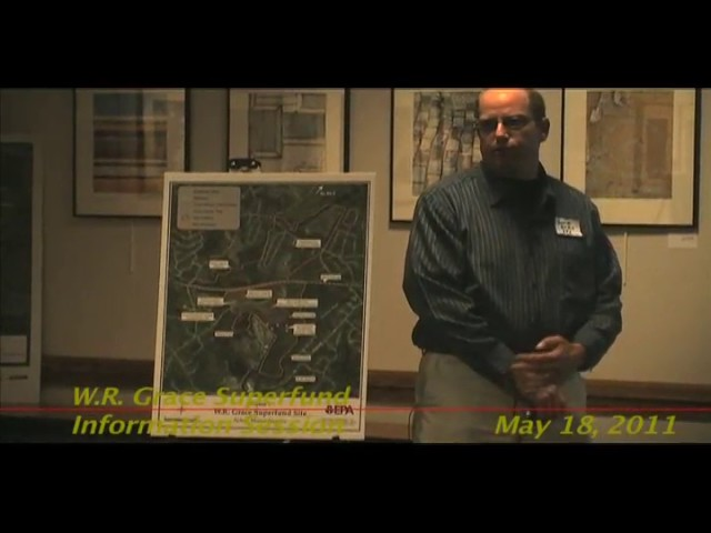 WR Grace Superfund Info Session May 18 2011