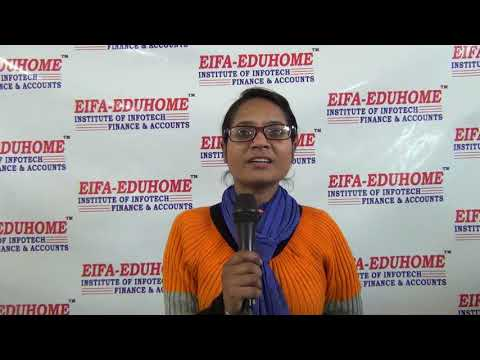 Informative Testimonials Of EIFA-EDUHOME INSTITUTE's Student Of Accounts, Tally GST