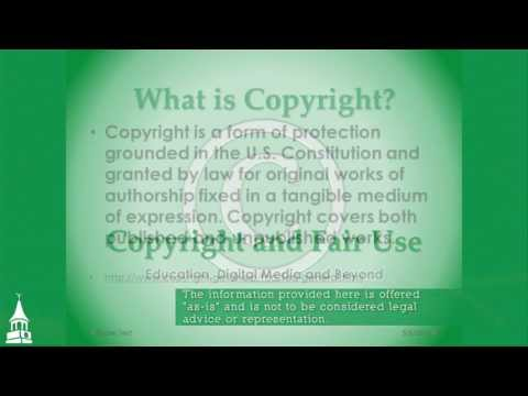 Copyright and Fair Use:  Education, Digital Media, and Beyond - Live Workshop Archive