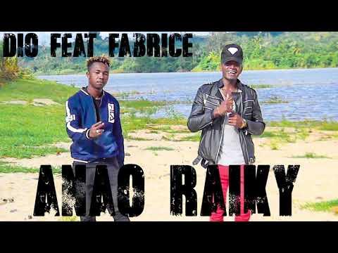 Dio X Fabrice   Anao raiky