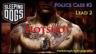 Sleeping Dogs [HD]  -  Police Case 2:  Hotshot (Lead 2)
