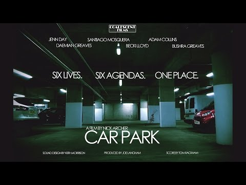 Car Park OFFICIAL SHORT FILM (2015)
