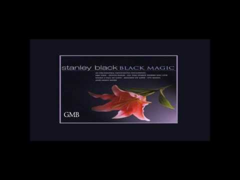 Stanley Black -  Black Magic  GMB