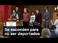 Se esconden para no ser deportados - Migrantes - Denise Maerker 10 en punto