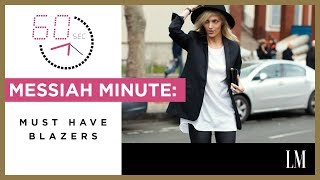 Must-Have Blazers | Messiah Minute