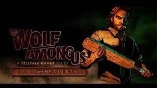 The Wolf Among Us: Episode 2 - Smoke and Mirrors. #4 (Финал)