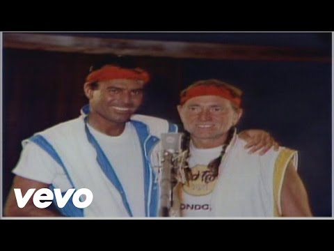 Willie Nelson, Julio Iglesias