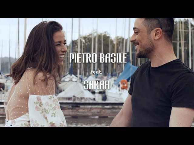 Pietro Basile feat. SARAH – Ich liebe nur dich (Official Video)