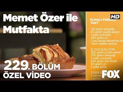 Elmalı Fındıklı Tart...Memet Özer ile Mutfakta 229. Bölüm