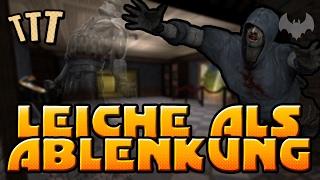EINE LEICHE ALS ABLENKUNG - ♠ TROUBLE IN TERRORIST TOWN ♠ - Let