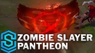Zombie Slayer Pantheon 2019 Skin Spotlight - League of Legends